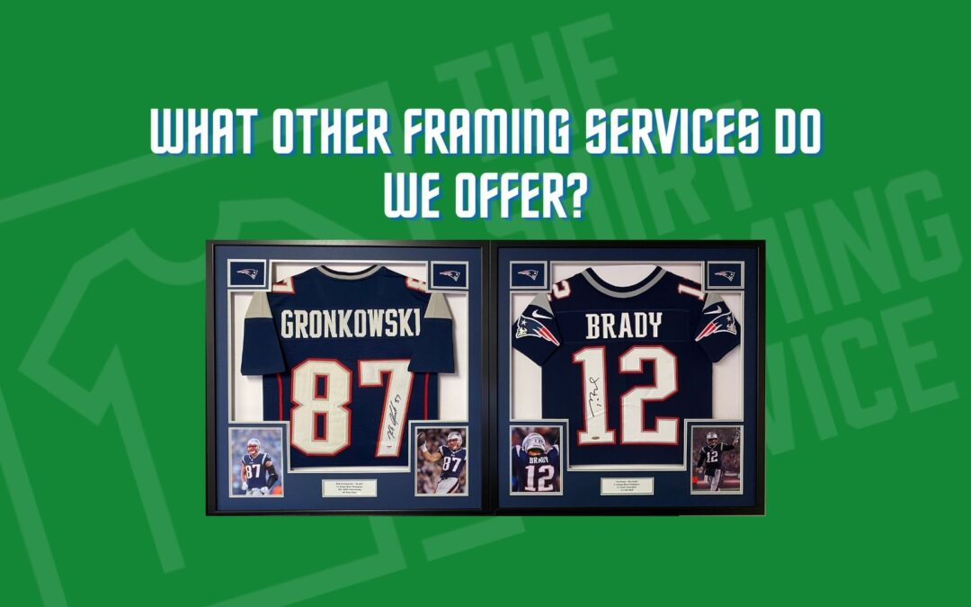 What other framing services do we offer?